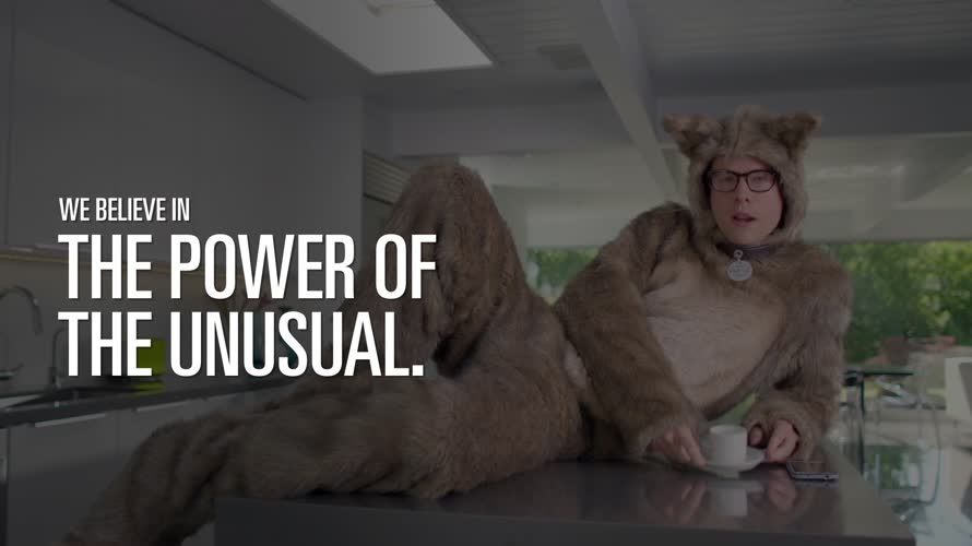 We believe in the power of the unusual.